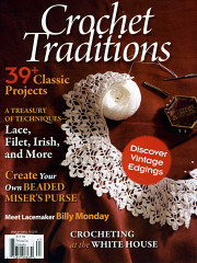 Crochet Traditions, a special issue of PieceWork Magazine