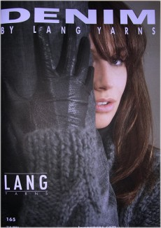 Denim No. 165, Lang Book: Classical and practical outfits for any purpose made of precious collection of Lang yarns: Cashmere Premium, Baby Alpaca, Pearl, Roxy, Merino, Gobi, Tierra, Andina; pullovers, cardigans, vests and accessories for ladies and men