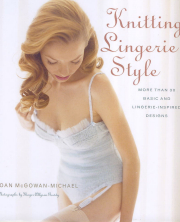 Knitting Lingerie Style by Joan McGowan