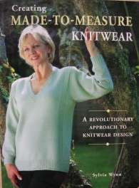 Creating Made-to-Measure Knitwear, Sylvia Wynn