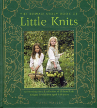 The Rowan Story Book of Little Knits, Marie Wallin